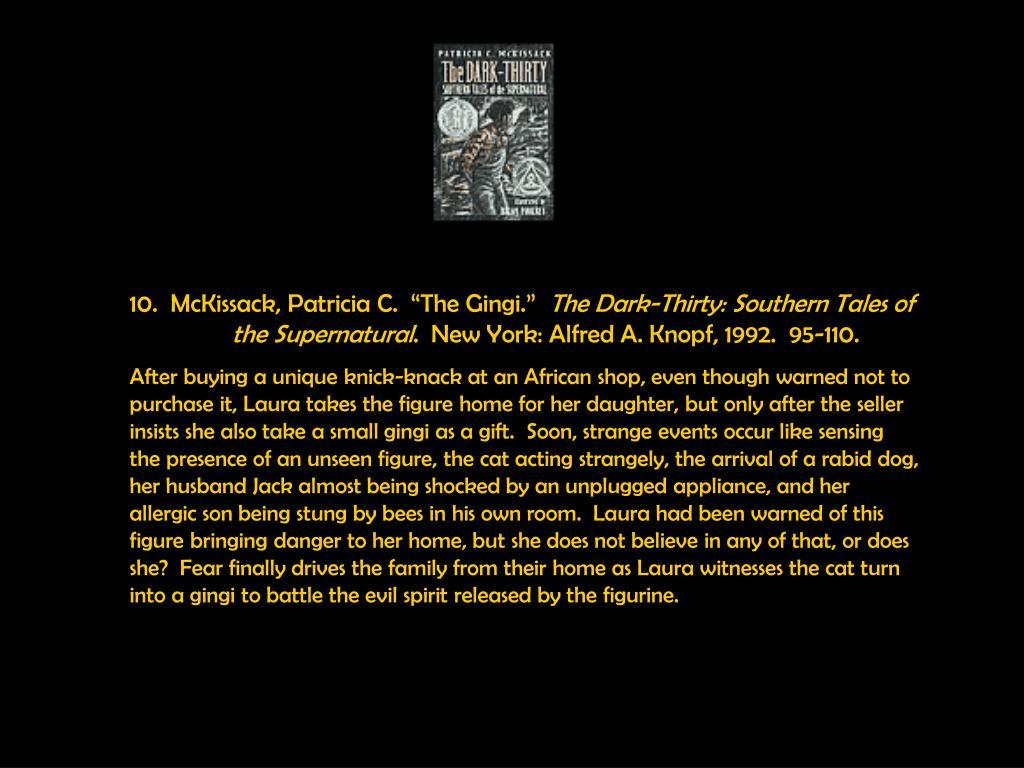 """10.  McKissack, Patricia C.  """"The Gingi."""""""
