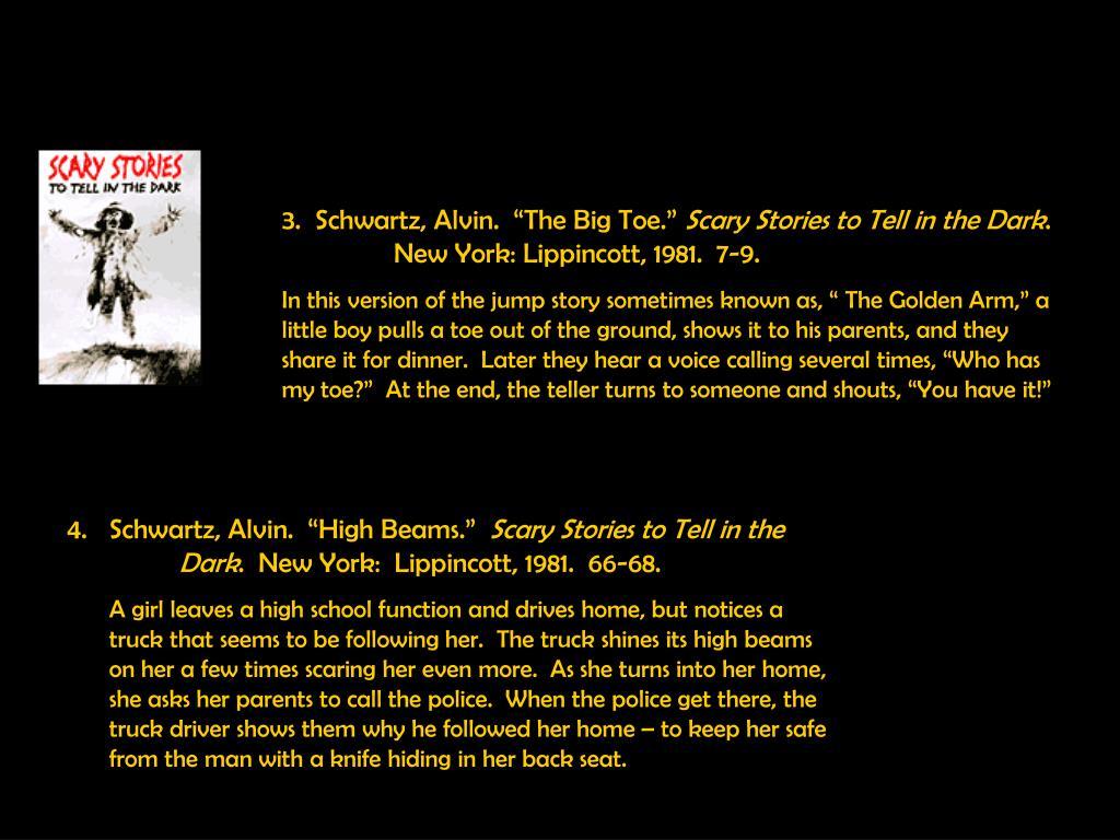 "3.  Schwartz, Alvin.  ""The Big Toe."""