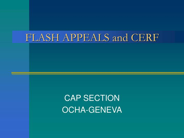 Flash appeals and cerf