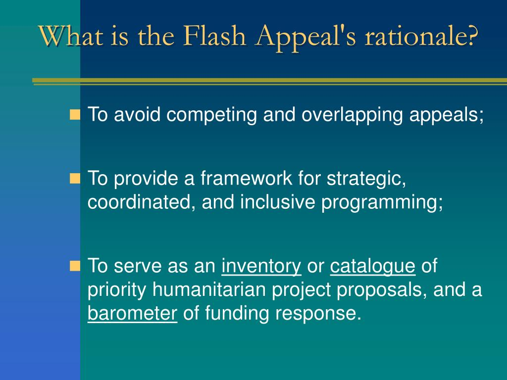 What is the Flash Appeal's rationale?
