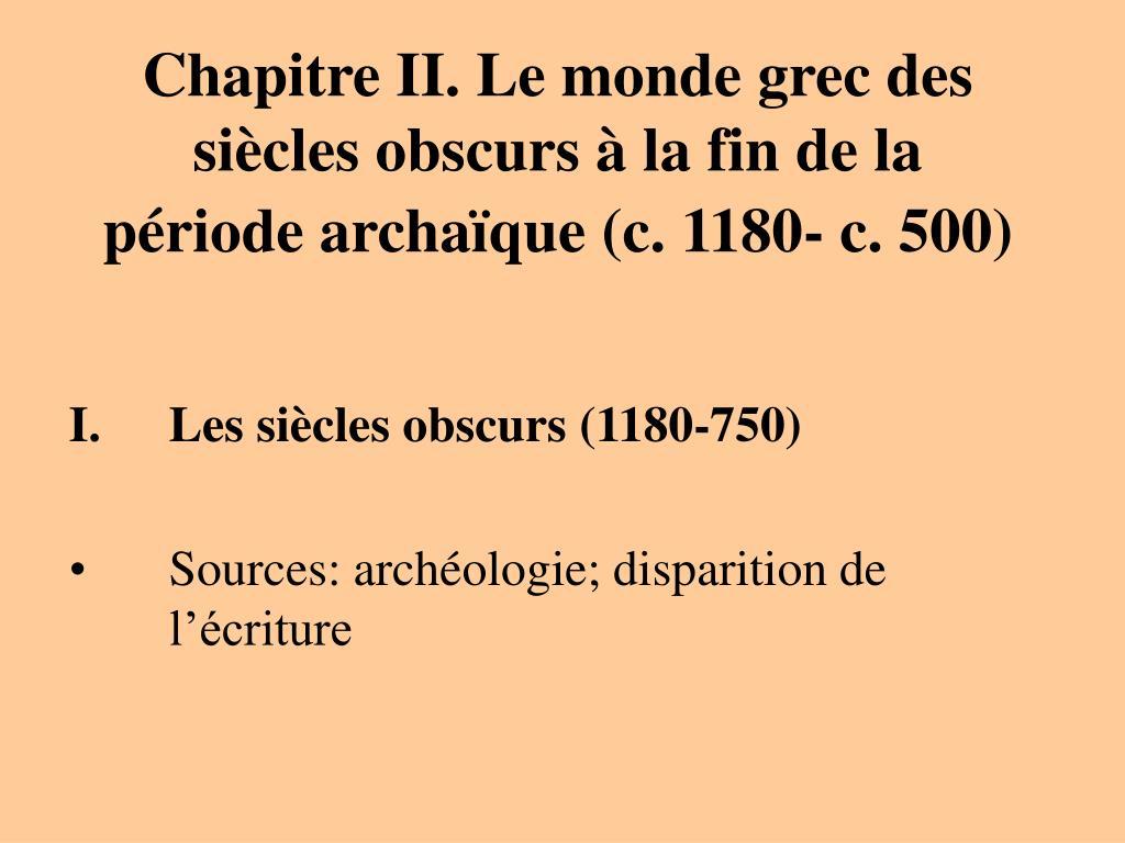 chapitre ii le monde grec des si cles obscurs la fin de la p riode archa que c 1180 c 500 l.