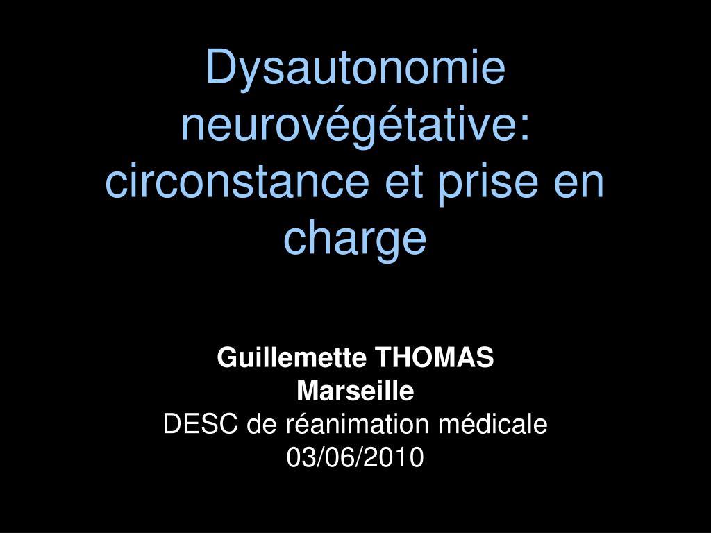 dysautonomie neurov g tative circonstance et prise en charge l.