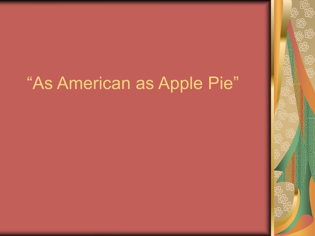 as american as apple pie l.