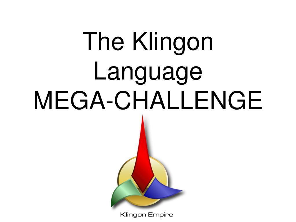 the klingon language mega challenge l.