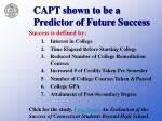 capt shown to be a predictor of future success