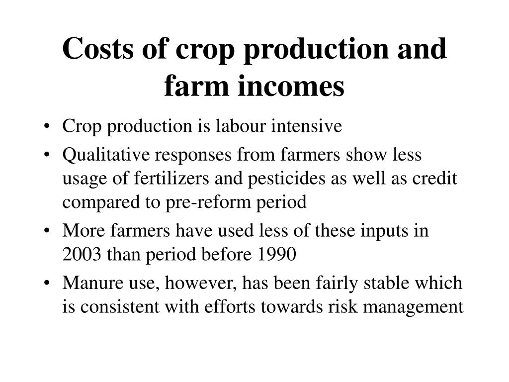 Costs of crop production and farm incomes