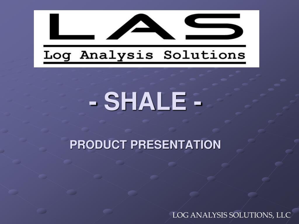 shale product presentation l.