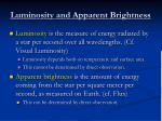 luminosity and apparent brightness