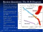 review questions the h r diagram