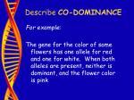 describe co dominance21