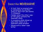 describe recessive14