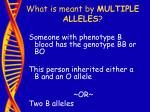 what is meant by multiple alleles39