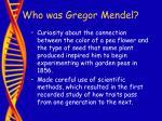 who was gregor mendel4