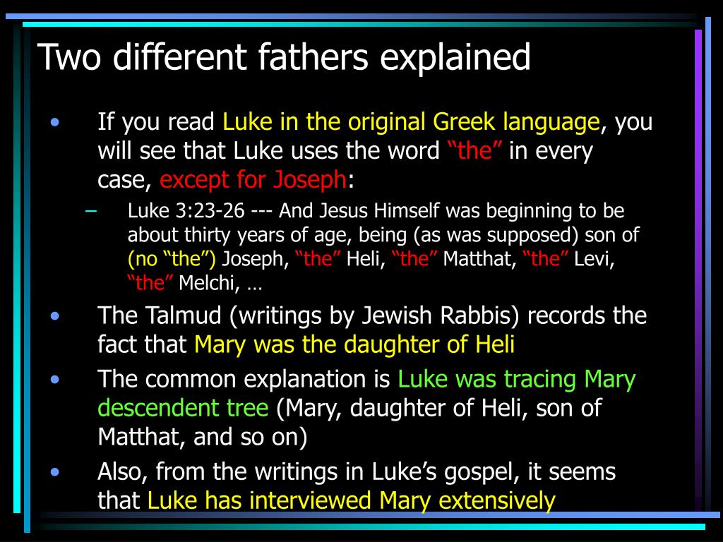 Two different fathers explained