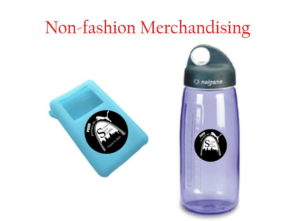 Non-fashion Merchandising