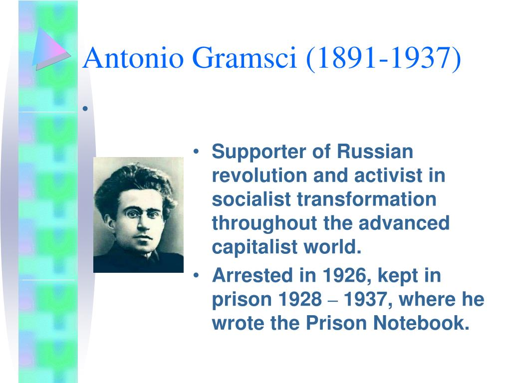 Supporter of Russian revolution and activist in socialist transformation throughout the advanced capitalist world.