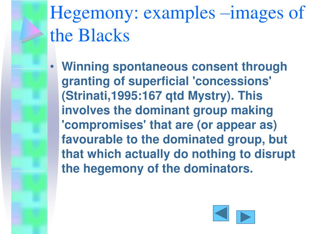 Hegemony: examples –images of the Blacks