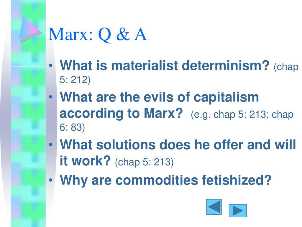 Marx: Q & A