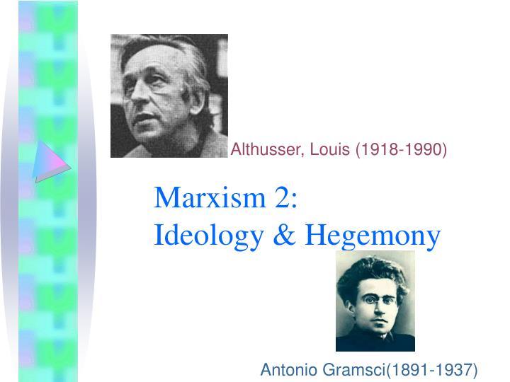 Marxism 2 ideology hegemony