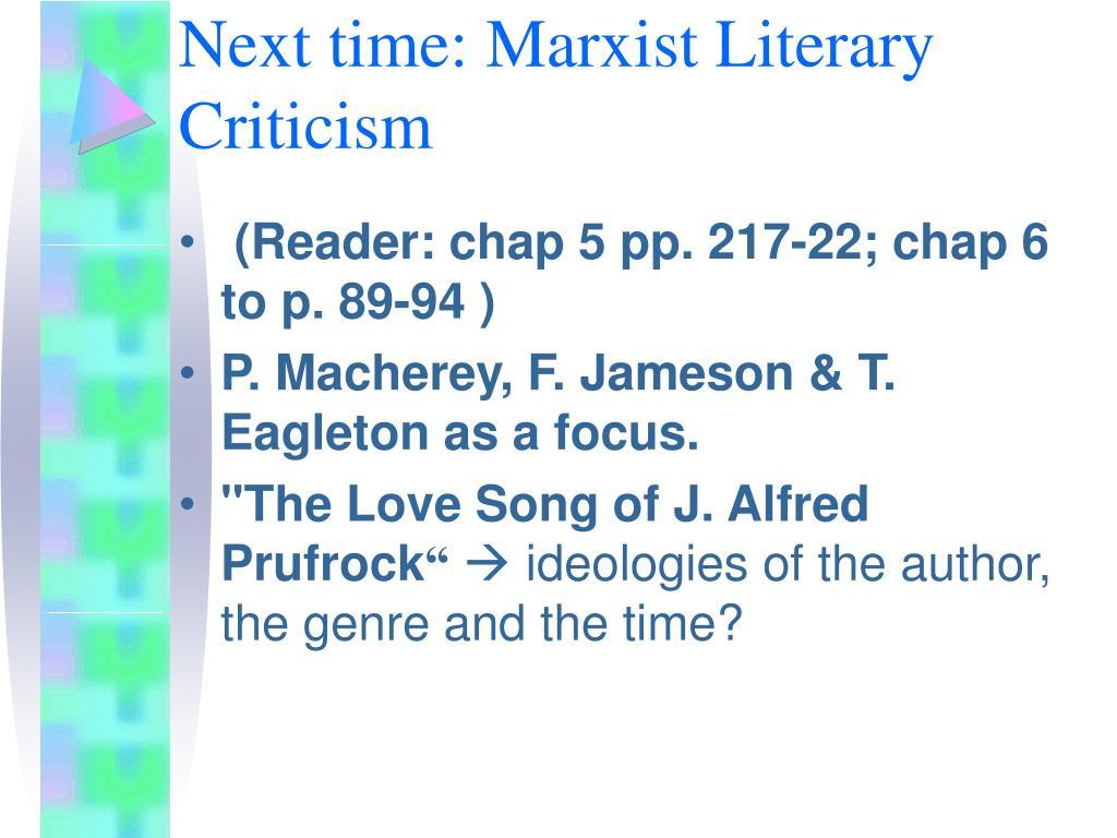 Next time: Marxist Literary Criticism