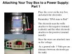 attaching your tray box to a power supply part 1