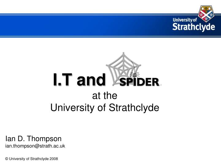 I t and ssss at the university of strathclyde