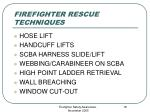 firefighter rescue techniques