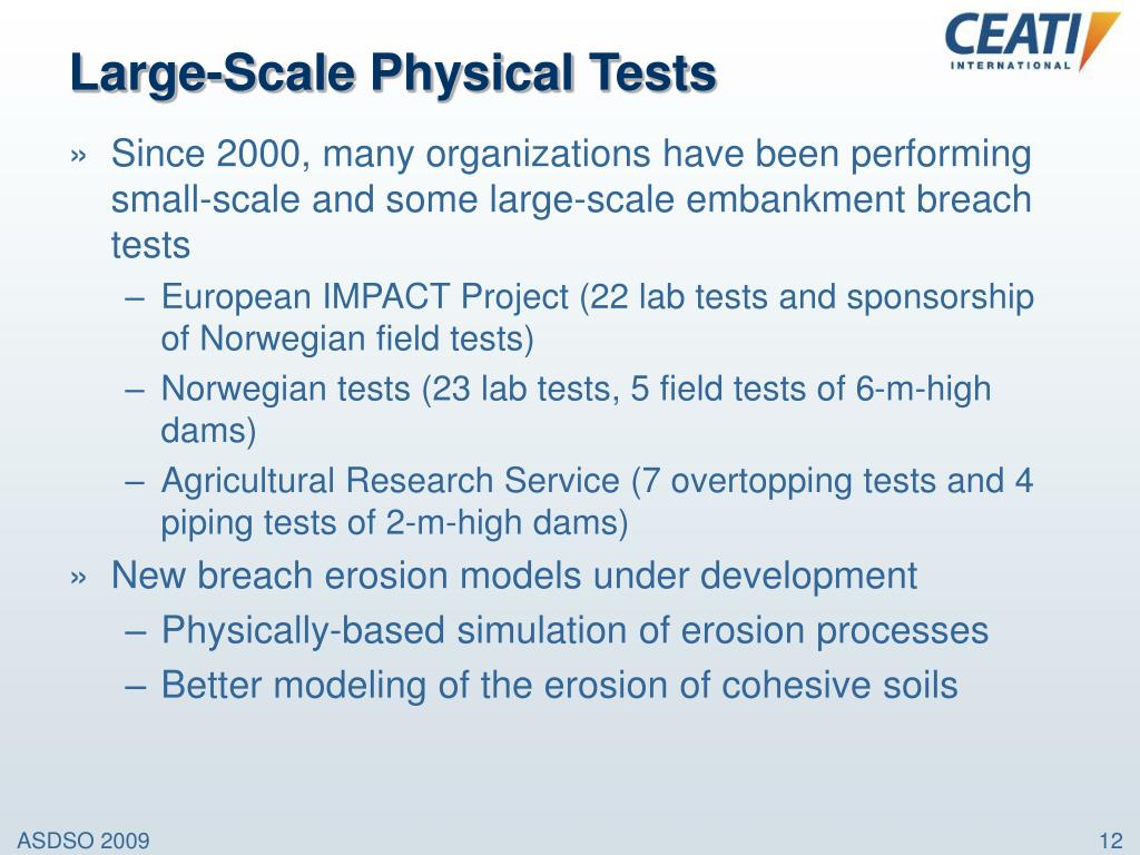 Large-Scale Physical Tests