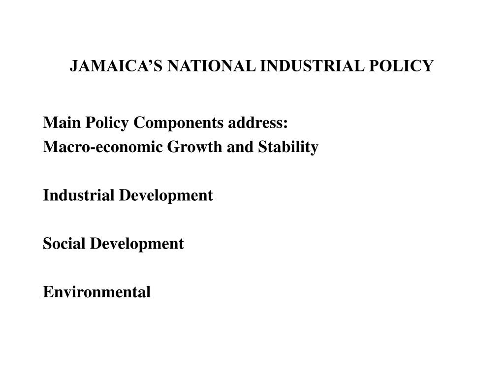 JAMAICA'S NATIONAL INDUSTRIAL POLICY