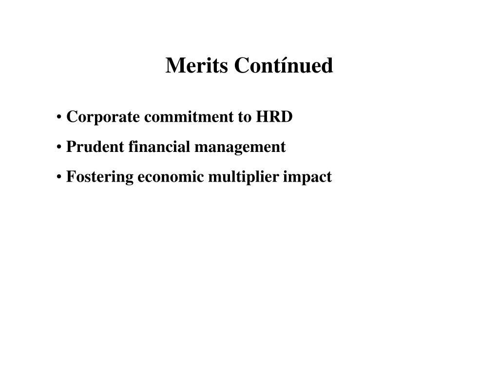 Merits Contínued
