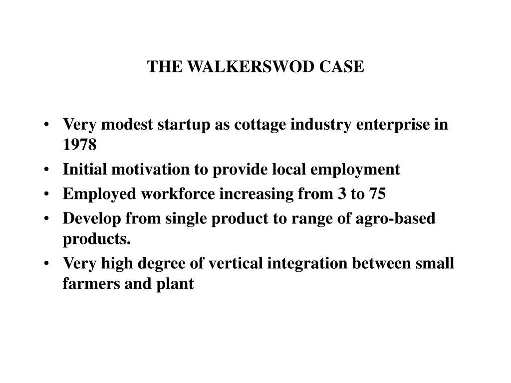 THE WALKERSWOD CASE