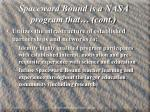spaceward bound is a nasa program that cont