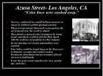 azusa street los angeles ca color lines were washed away