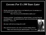 lessons for us 100 years later