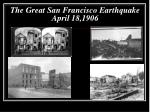 the great san francisco earthquake april 18 1906