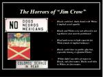 the horrors of jim crow