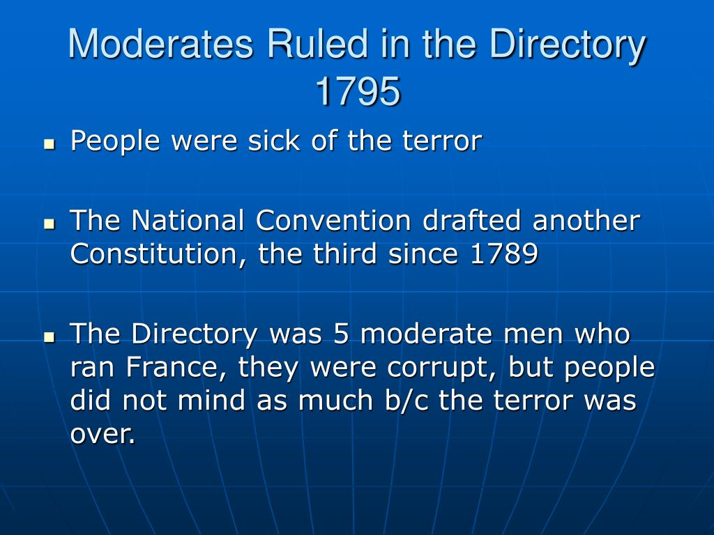 Moderates Ruled in the Directory
