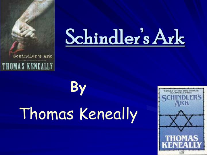 an analysis of schindlers list a novel by thomas keneally