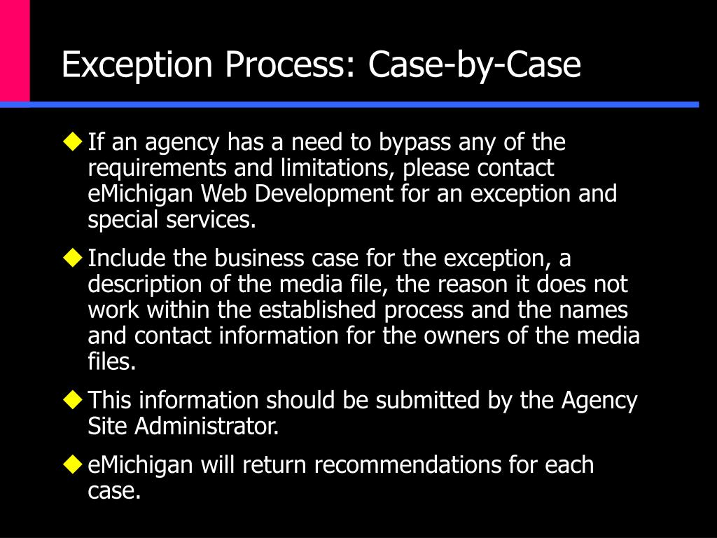Exception Process: Case-by-Case