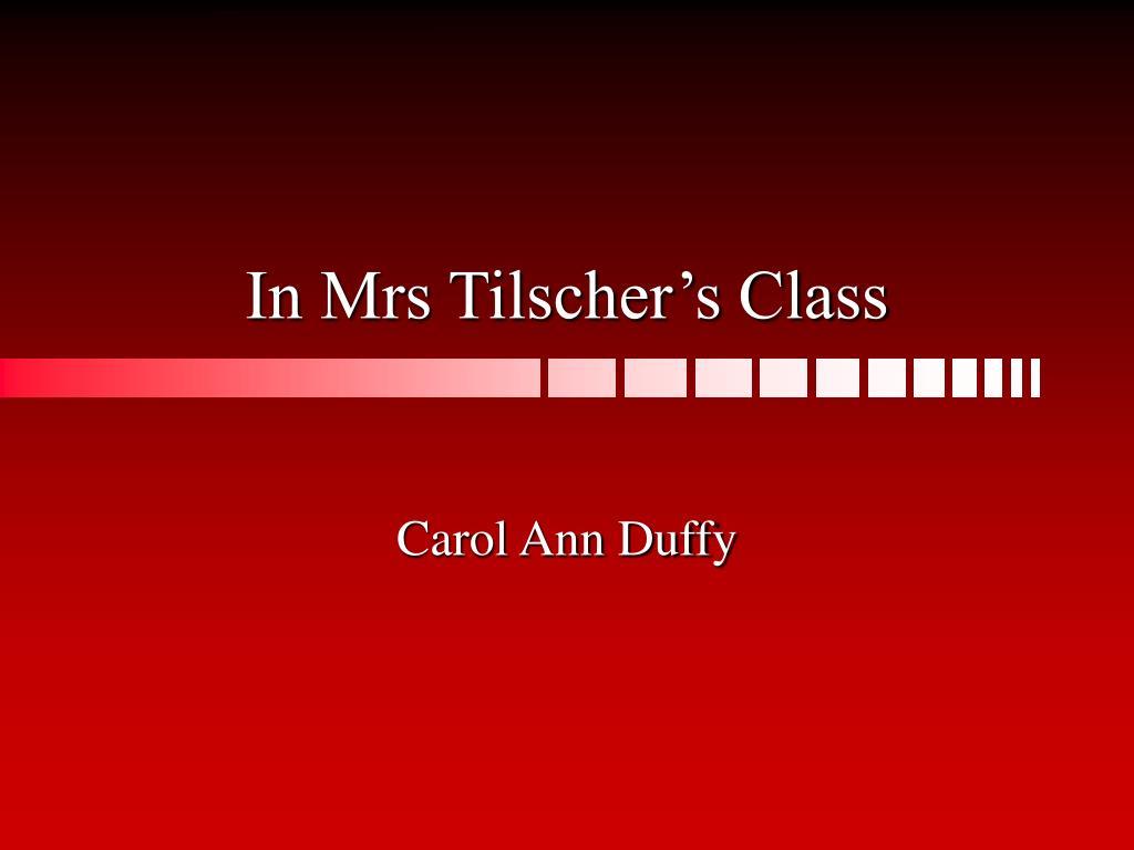 in mrs tilscher s class l.