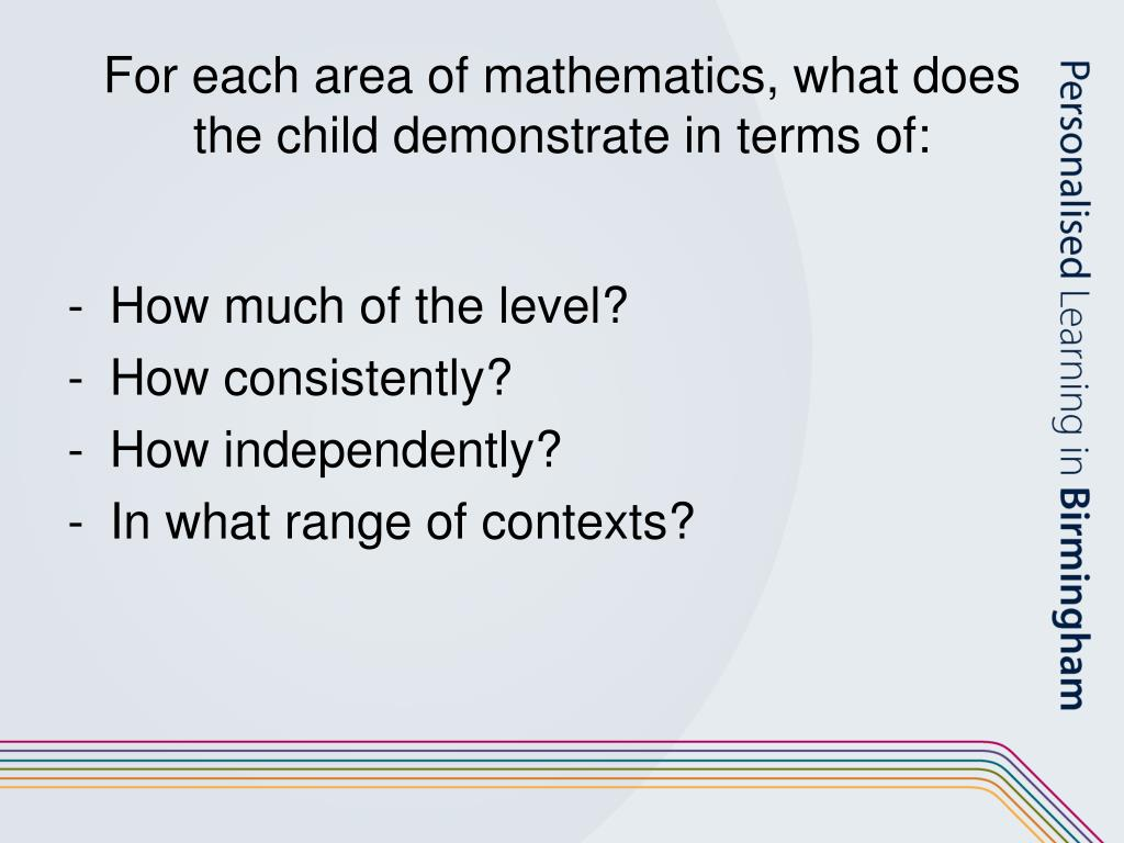 For each area of mathematics, what does the child demonstrate in terms of:
