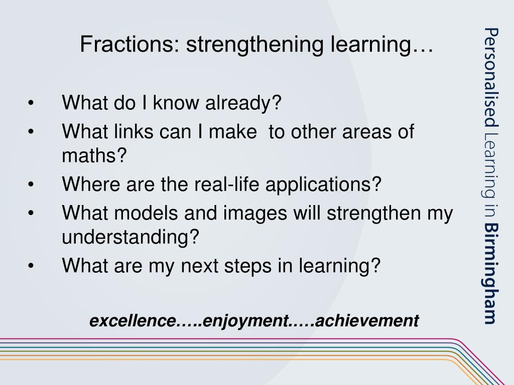 Fractions: strengthening learning…