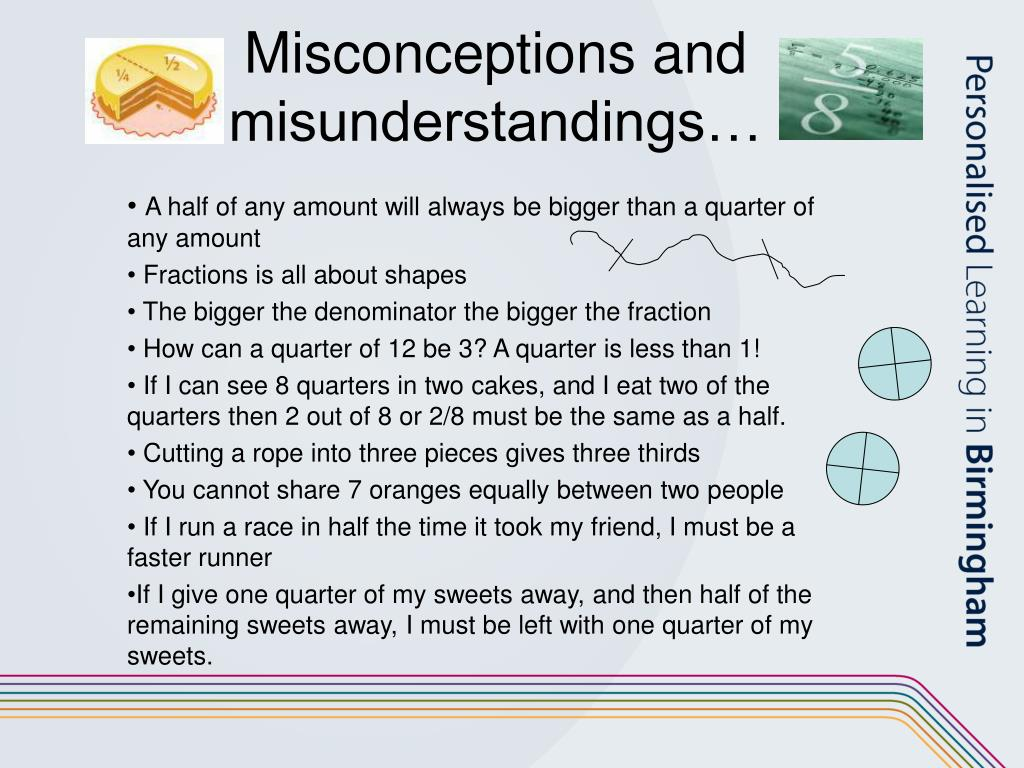Misconceptions and misunderstandings…