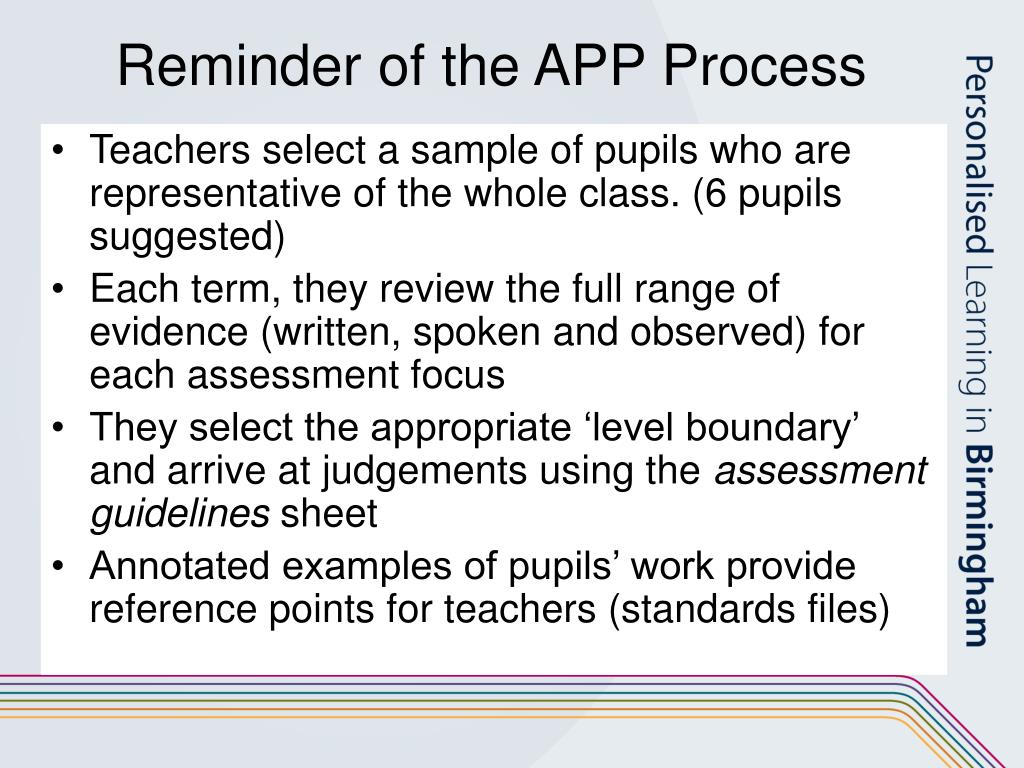 Reminder of the APP Process