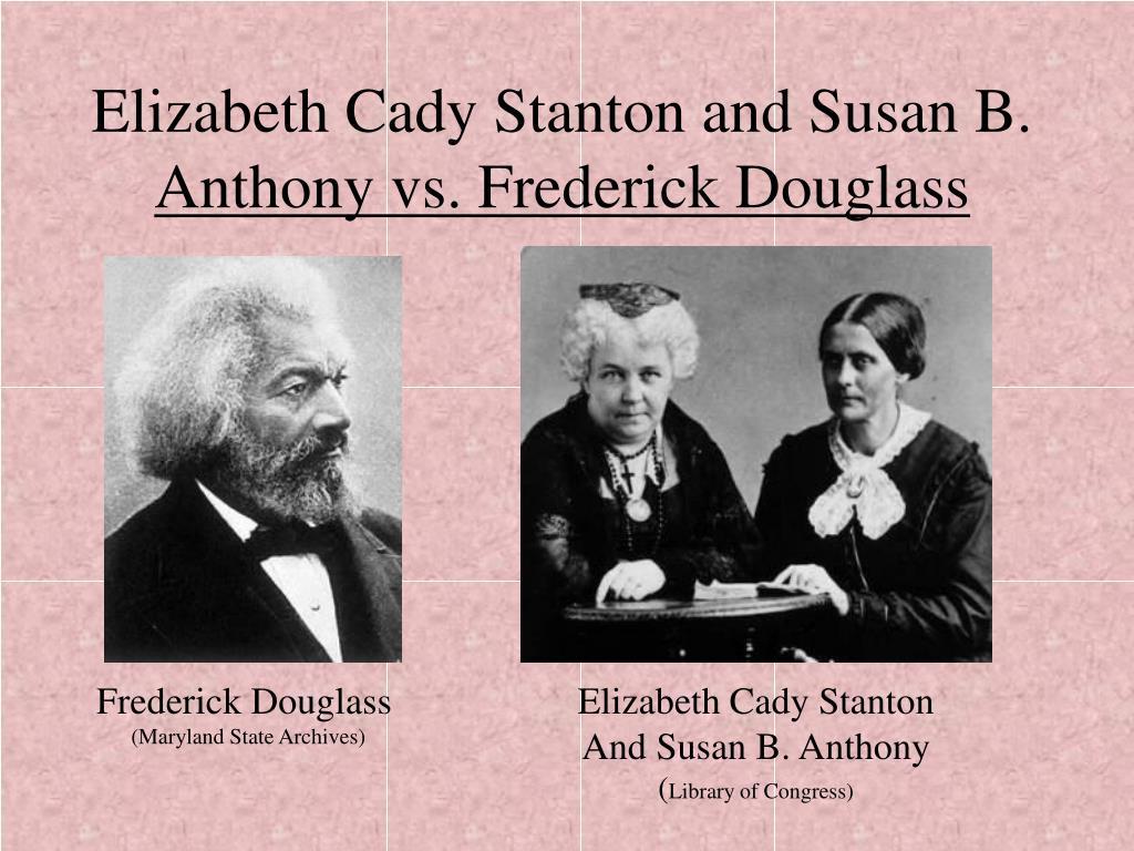 Elizabeth Cady Stanton and Susan B.