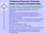 professional pharmacy technician impact on practice and patient safety