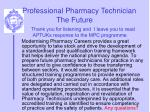 professional pharmacy technician the future