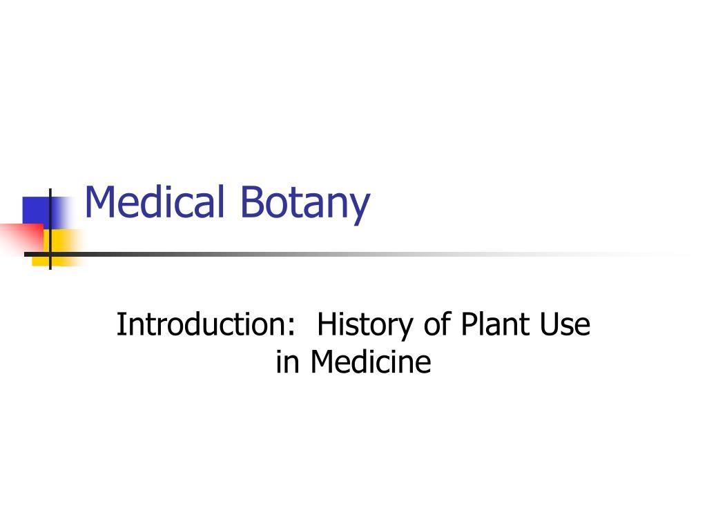 medical botany l.