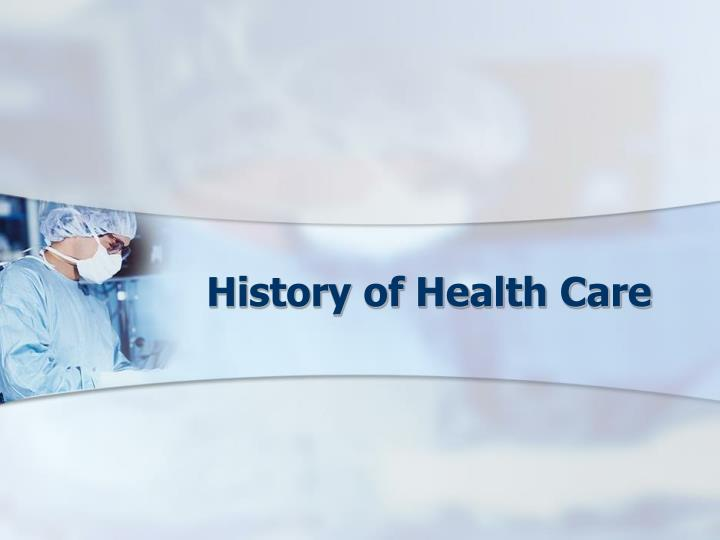 history of health care n.