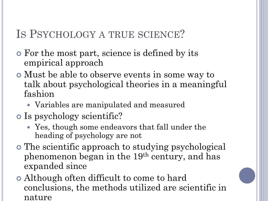 Is Psychology a true science?